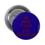 [Crown] keep calm and eat ice-cream  Buttons