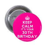 [Crown] keep calm it's your 30th birthday  Buttons