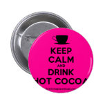 [Cup] keep calm and drink hot cocoa  Buttons