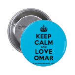 [Crown] keep calm and love omar  Buttons