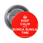 [Crown] keep calm it's bunga bunga time  Buttons