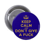 [Dancing crown] keep calm and don't give a fuck  Buttons
