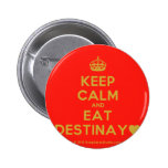 [Crown] keep calm and eat destinay♥  Buttons