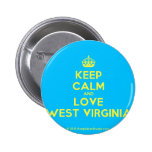 [Crown] keep calm and love west virginia  Buttons