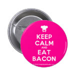 [Chef hat] keep calm and eat bacon  Buttons