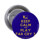 [Computer] keep calm and play far cry 3  Buttons