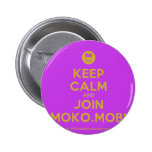 [Smile] keep calm and join moko.mobi  Buttons