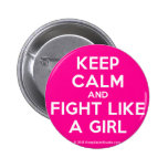 keep calm and fight like a girl  Buttons