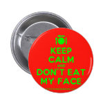 [Cutlery and plate] keep calm and don't eat my face  Buttons
