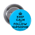 [Crown] keep calm and follow supsophie  Buttons