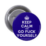 [Crown] keep calm and go fuck yourself  Buttons