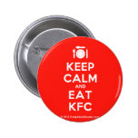 [Cutlery and plate] keep calm and eat kfc  Buttons