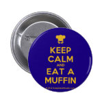 [Chef hat] keep calm and eat a muffin  Buttons
