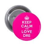 [Crown] keep calm and love dre  Buttons