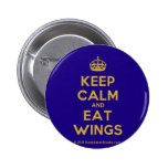 [Crown] keep calm and eat wings  Buttons