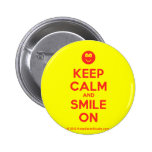 [Smile] keep calm and smile on  Buttons