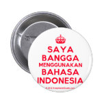 [Crown] saya bangga menggunakan bahasa indonesia  Buttons