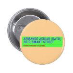 armando aguiar (Rato)  2013 smart street  Buttons