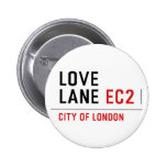 LOVE LANE  Buttons