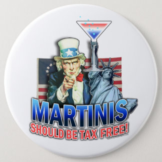 Buttons - Martinis Should be Tax Free