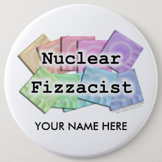 Buttons - NUCLEAR FIZZACIST