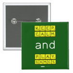 KEEP CALM and PLAY GAMES  Buttons (square)