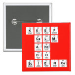 KEEP CALM AND DO SCIENCE  Buttons (square)