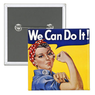 Buttons: We Can Do It  - Vintage Poster Image Pinback Button