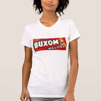Buxom Mellons T-shirts