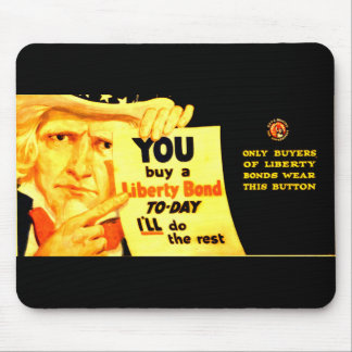 Buy A 1917 Liberty Bond Today ! Mouse Pad