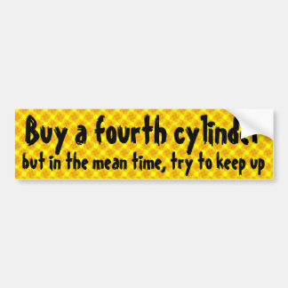 Buy a fourth cylinder bumper sticker