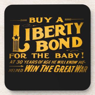 Buy A Liberty Bond for the Baby World War I Drink Coaster