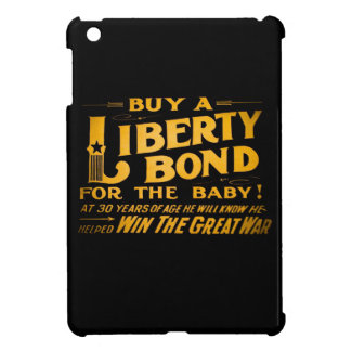 Buy A Liberty Bond for the Baby World War I iPad Mini Cover