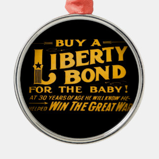 Buy A Liberty Bond for the Baby World War I Metal Ornament
