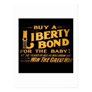 Buy A Liberty Bond for the Baby World War I Postcard