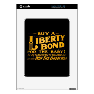 Buy A Liberty Bond for the Baby World War I Skin For The iPad