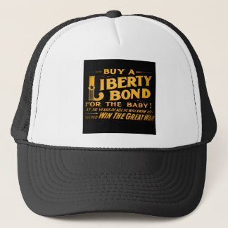 Buy A Liberty Bond for the Baby World War I Trucker Hat