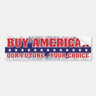 Buy American Bumper Sticker Car Bumper Sticker