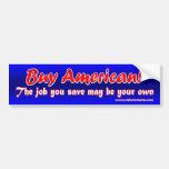 Buy American! Bumper Stickers