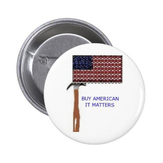Buy American It matters Pins