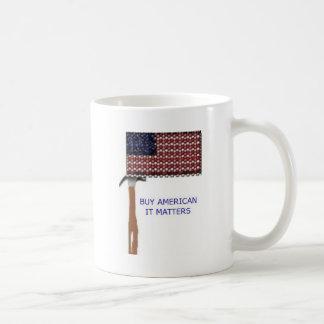 Buy American.  It matters Coffee Mugs