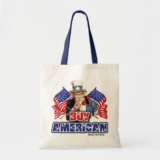 Buy American (Made In China) Budget Tote Bag
