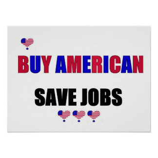 BUY AMERICAN SAVE JOBS POSTER