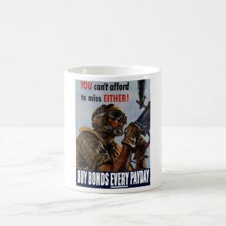 Buy Bonds Every Payday -- WW2 Poster Mugs