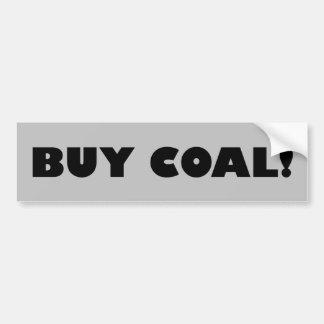 Buy Coal! Bumper Sticker