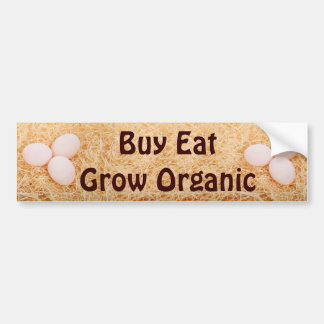Buy Eat Grow Organic bumper sticker