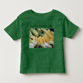 Buy Eat Grow Organic toddler shirt