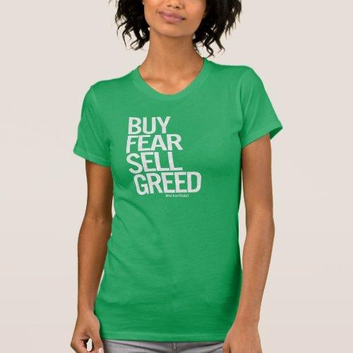 Buy Fear Sell Greed Womens Tee Dark