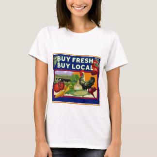 Buy Fresh, Buy Local T-Shirt