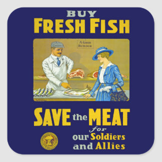 Buy Fresh Fish ~ Save the Meat Square Sticker